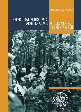 Wieści książka Inspektorat Piotrkowski AK